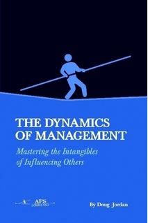 The Dynamics of Management by Doug Jordan